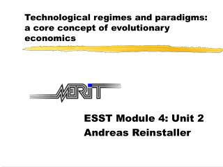 Technological regimes and paradigms: a core concept of evolutionary economics