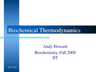 Biochemical Thermodynamics