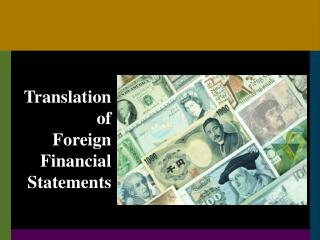 Translation of Foreign Financial Statements