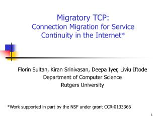Migratory TCP: Connection Migration for Service Continuity in the Internet