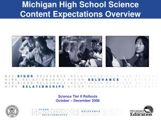 Michigan High School Science  Content Expectations Overview