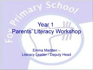 Year 1   Parents  Literacy Workshop