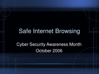 Safe Internet Browsing Cyber Security Awareness Month