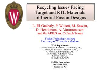 Recycling Issues Facing  Target and RTL Materials   of Inertial Fusion Designs
