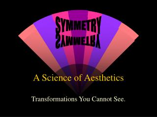 A Science of Aesthetics