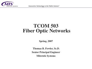 TCOM 503  Fiber Optic Networks
