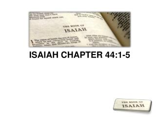 ISAIAH CHAPTER 44:1-5