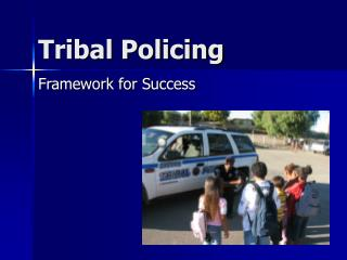 Tribal Policing