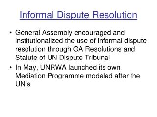 Informal Dispute Resolution