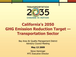 California s 2050  GHG Emission Reduction Target    Transportation Sector