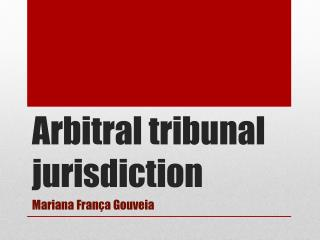 Arbitral tribunal jurisdiction