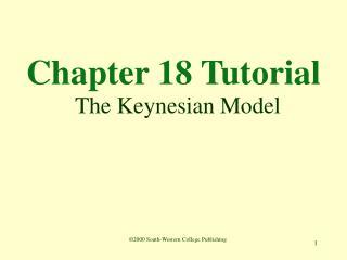 Chapter 18 Tutorial  The Keynesian Model