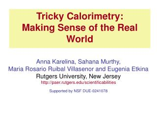 Tricky Calorimetry:  Making Sense of the Real World