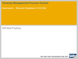 Treasury Management Process Control  Governance, Risk and Compliance V1.53 CN