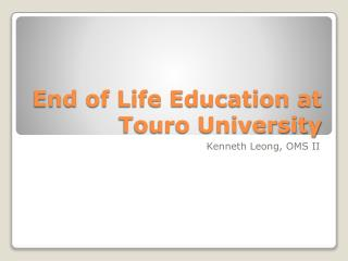 End of Life Education at Touro University