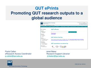 QUT ePrints Promoting QUT research outputs to a global audience