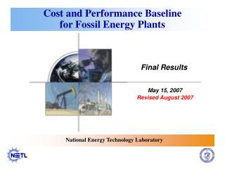 Cost and Performance Baseline  for Fossil Energy Plants