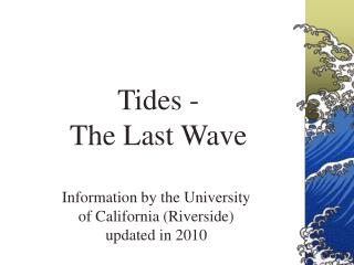 Tides - The Last Wave