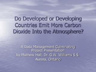 Do Developed or Developing Countries Emit More Carbon Dioxide Into the Atmosphere