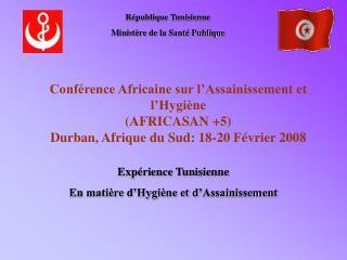 Conf rence Africaine sur l Assainissement et l Hygi ne AFRICASAN 5 Durban, Afrique du Sud: 18-20 F vrier 2008