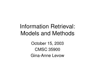 Information Retrieval: Models and Methods