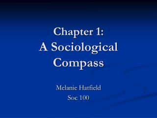 Chapter 1:  A Sociological Compass