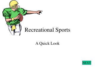 Recreational Sports