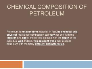 Chemical composition of petroleum