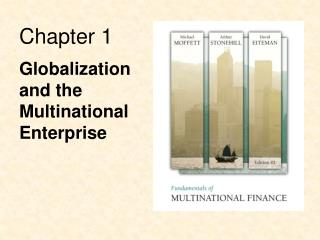 Globalization  and the  Multinational  Enterprise