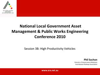 National Local Government Asset Management  Public Works Engineering Conference 2010