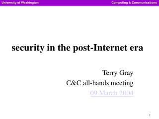 Security in the post-Internet era