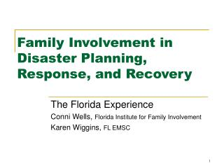 Family Involvement in Disaster Planning, Response, and Recovery