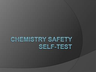 Chemistry safety Self-Test