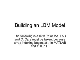 Building an LBM Model