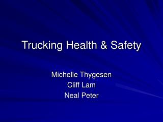 Trucking Health  Safety