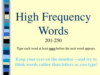 High Frequency Words 201-250