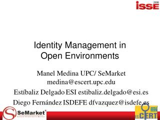 Identity Management in Open Environments