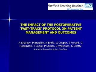 THE IMPACT OF THE POSTOPERATIVE  FAST-TRACK  PROTOCOL ON PATIENT MANAGEMENT AND OUTCOMES
