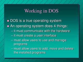 Working in DOS