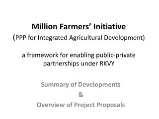 Million Farmers  Initiative PPP for Integrated Agricultural Development  a framework for enabling public-private partner