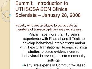 Children s Health Research Summit:  Introduction to UTHSCSA SON Clinical Scientists   January 28, 2008