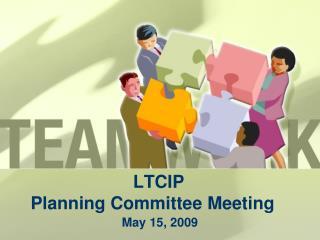 LTCIP  Planning Committee Meeting