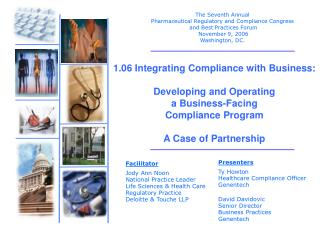 1.06 Integrating Compliance with Business:   Developing and Operating a Business-Facing  Compliance Program  A Case of P