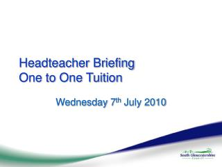 Headteacher Briefing One to One Tuition