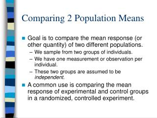 Comparing 2 Population Means