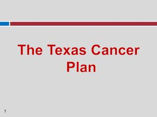 The Texas Cancer Plan