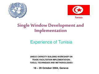 Single Window Development and Implementation   Experience of Tunisia