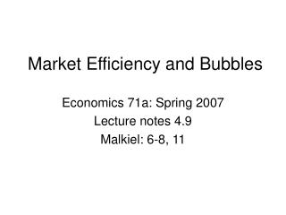 Market Efficiency and Bubbles