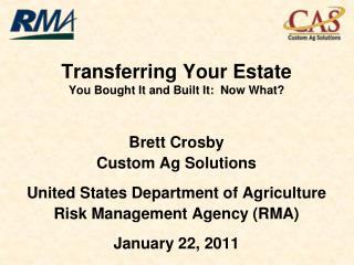 Transferring Your Estate You Bought It and Built It:  Now What