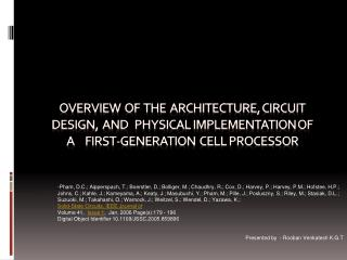 Overview  of  the  Architecture, Circuit Design,  and   Physical Implementation of  a     First-Generation  Cell Process